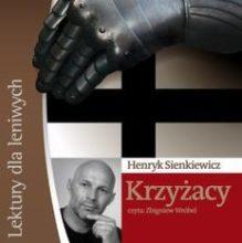 Krzyżacy - Henryk Sienkiewicz Audiobook MP3