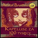 Okładka audiobooka Kapelusz za sto tysięcy.