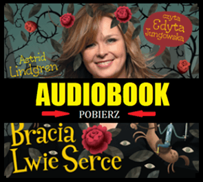 Audiobook MP3 - Bracia Lwie Serce