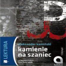 Okładka Audiobooka - Kamienie na szaniec