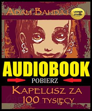 Kapelusz za 100 tysięcy - pobierz audiobooka