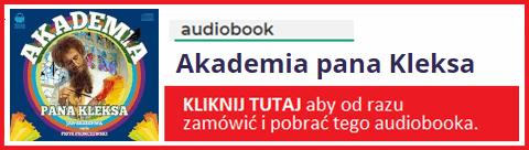 Akademia Pana Kleksa Audiobook Mp3 Do Słuchania Pobierz