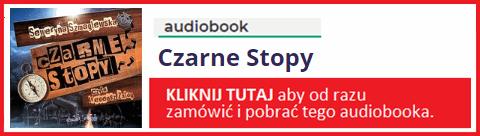 Audiobook Czarne Stopy - zamów i pobierz całość