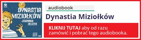 Audiobook Dynastia Miziołków zamów i pobierz całość.