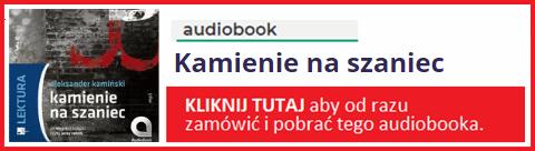 Audiobook Kamienie na szaniec - kup i pobierz książkę MP3