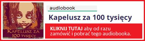 Audiobook Kapelusz za 100 tysięcy - pobierz książkę (całość).
