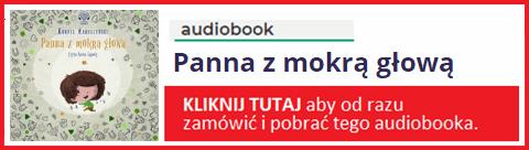 Audiobook - Panna z Mokrą głową pobierz całość.